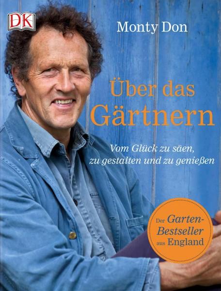Monty Don - Über das Gärtnern