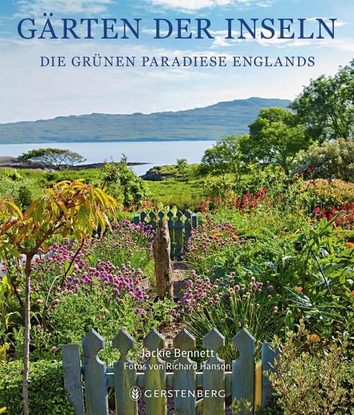 Gärten der Inseln - Die grünen Paradiese Englands