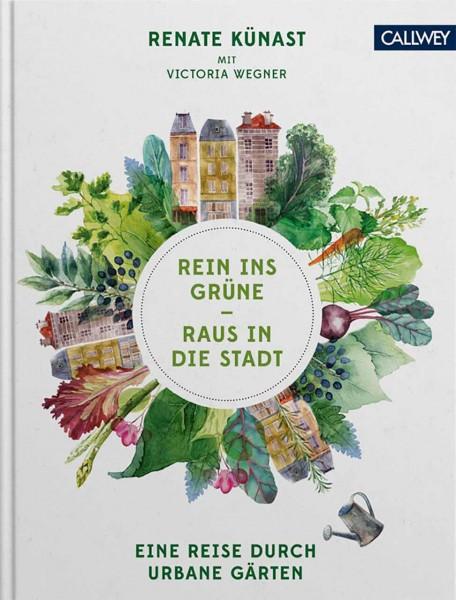 Renate Künast - Rein ins Grüne - Raus in die Stadt