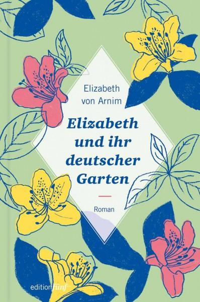 Buch Elizabeth und ihr deutscher Garten Elizabeth von Arnim